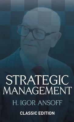 Strategic Management Classic Edition