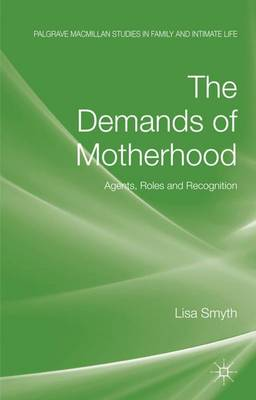 DEMANDS OF MOTHERHOOD