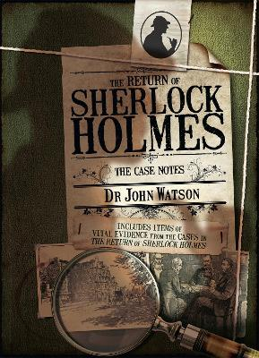 SHERLOCK HOLMES, THE RETURN OF CASE NOTE