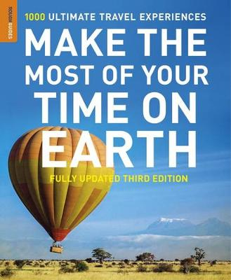Make the Most of Your Time on Earth 3 fully updated third edition