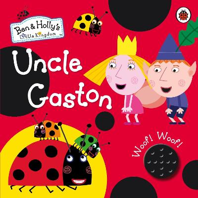 BEN AND HOLLYS LITTLE KINGDOM: UNCLE GA