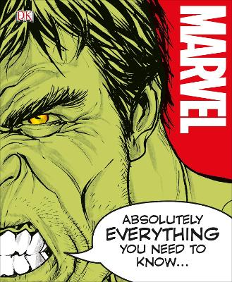 MARVEL ABSOLUTELY EVERYTHING YOU NEED TO