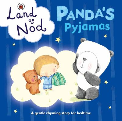 PANDAS PYJAMAS: A LADYBIRD LAND OF NOD