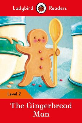 THE GINGERBREAD MAN – LADYBIRD READERS L