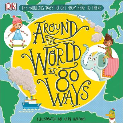 AROUND THE WORLD IN 80 WAYS: FABULOUS IN