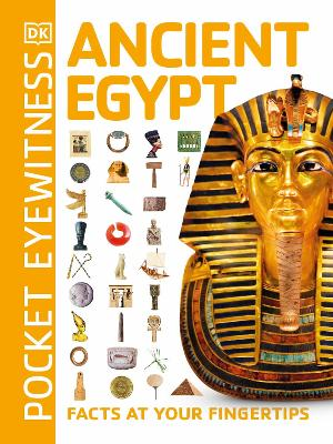 POCKET EYEWITNESS ANCIENT EGYPT: FACTS A