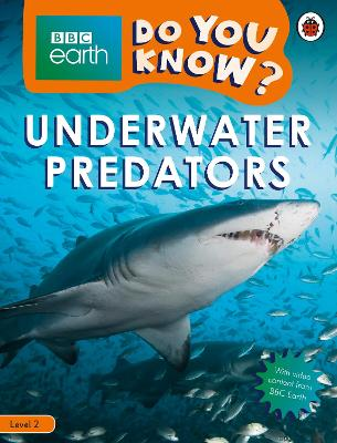 DO YOU KNOWx LEVEL 2 - BBC EARTH UNDERWA