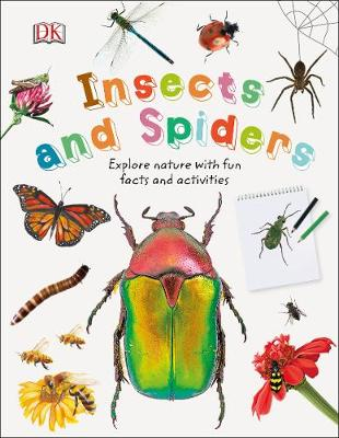 INSECTS AND SPIDERS: EXPLORE NATURE WITH