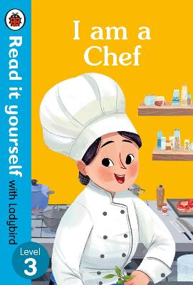 I AM A CHEF: READ IT YOURSELF WITH LADYB