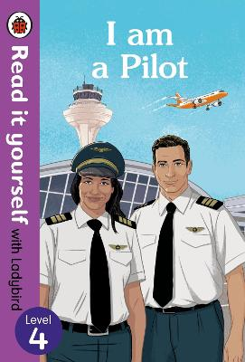 I AM A PILOT: READ IT YOURSELF WITH LADY
