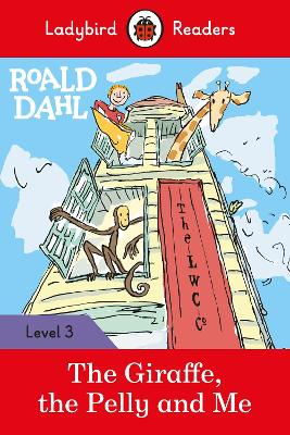 ROALD DAHL: THE GIRAFFE, THE PELLY AND M