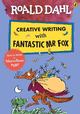 ROALD DAHL CREATIVE WRITING WITH FANTAST