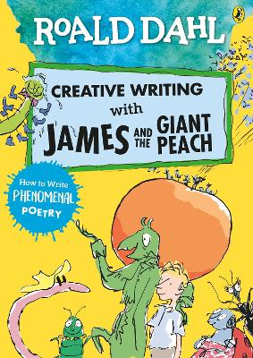 ROALD DAHL CREATIVE WRITING WITH JAMES A