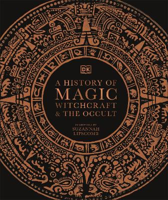 A HISTORY OF MAGIC WITCHCRAFT & THE OCCU