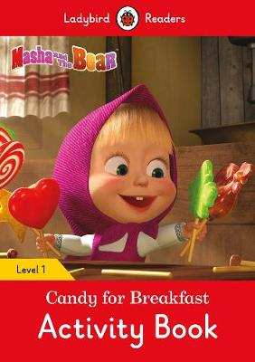 MASHA AND THE BEAR: CANDY FOR BREAKFAST