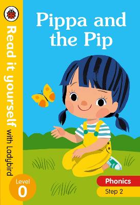 PIPPA AND THE PIP - READ IT YOURSELF WIT
