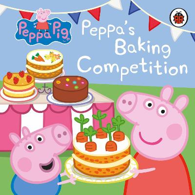 PEPPA PIG: PEPPAS BAKING COMPETITION