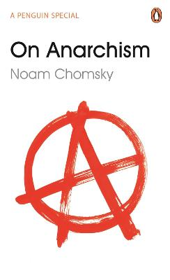 ON ANARCHISM: A PENGUIN SPECIAL
