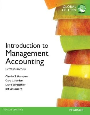 Introduction to Management Accounting Global Edition
