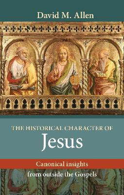 HISTORICAL CHARACTER OF JESUS