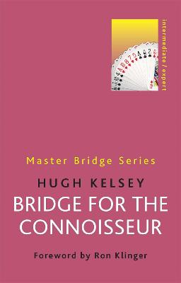 BRIDGE FOR THE CONNOISSEUR