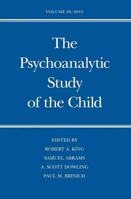 The Psychoanalytic Study of the Child Volume 66