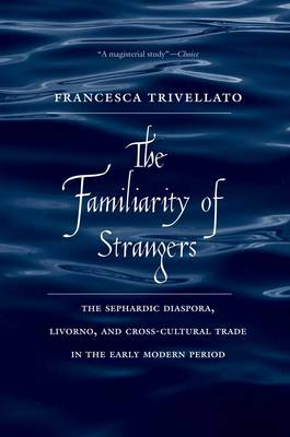 FAMILIARITY OF STRANGERS
