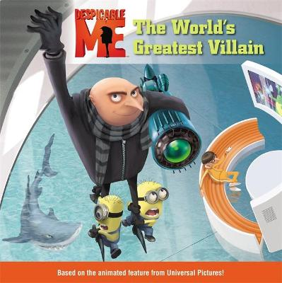 Despicable Me: The World's Greatest Villain