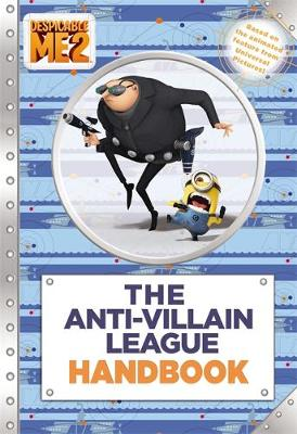 DESPICABLE ME 2: THE ANTI-VILLAIN LEAGUE
