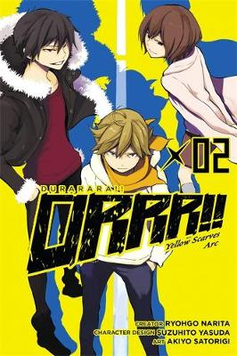 Durarara!! Yellow Scarves ARC Vol. 2