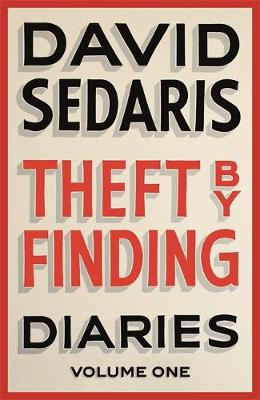 THEFT BY FINDING: DIARIES VOLUME 1