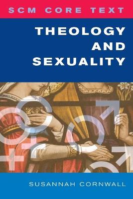 THEOLOGY AND SEXUALITY