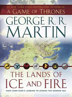 A Game of Thrones - The Lands of Ice and Fire