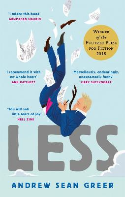 LESS: WINNER OF THE PULITZER PRIZE FOR F