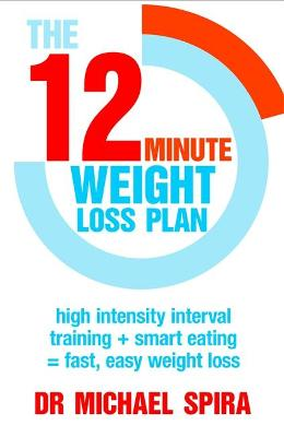 THE 12 MINUTE WEIGHT-LOSS PLAN