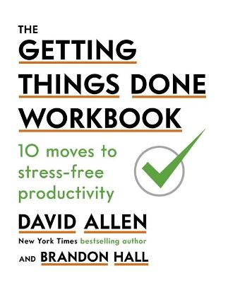 THE GETTING THINGS DONE WORKBOOK: 10 MOV