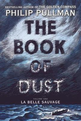 THE BOOK OF DUST: LA BELLE SAUVAGE VOL.