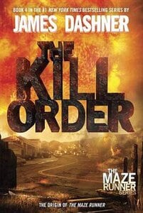 KILL ORDER: THE MAZE RUNNER 4