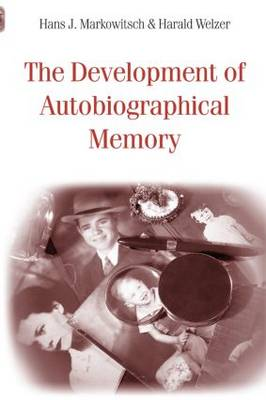 The Development of Autobiographical Memory