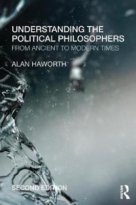 UNDERSTANDING THE POLITICAL PHILOSOPHE 0