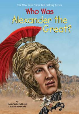 WHO WAS ALEXANDER THE GREATx