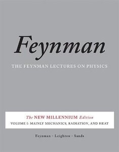 Feynman Lectures on Physics Mainly Mechanics, Radiation, and Heat v. 1