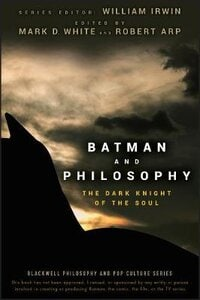 Batman and Philosophy