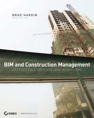 BIM AND CONSTRUCTION MANAGEMENT: PROVEN