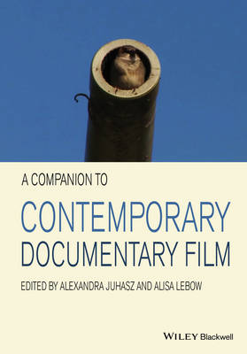 A Companion to Contemporary Documentary Film
