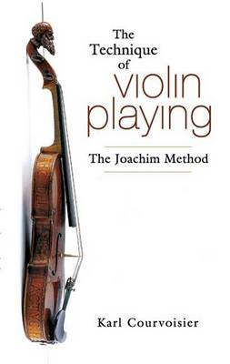 The Technique of Violin Playing