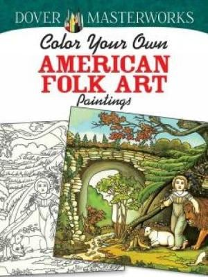 COLOR YOUR OWN AMERICAN FOLK ART