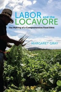 LABOR AND THE LOCAVORE 02
