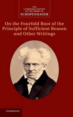 SCHOPENHAUER: ON THE FOURFOLD ROOT OF TH