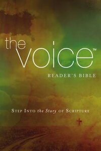 THE VOICE READERS BIBLE: STEP INTO THE S
